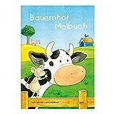 Kinder lieben Ausmalen! - Malbuch DIN A4, ab 3 Jahre, Bauernhof mit...